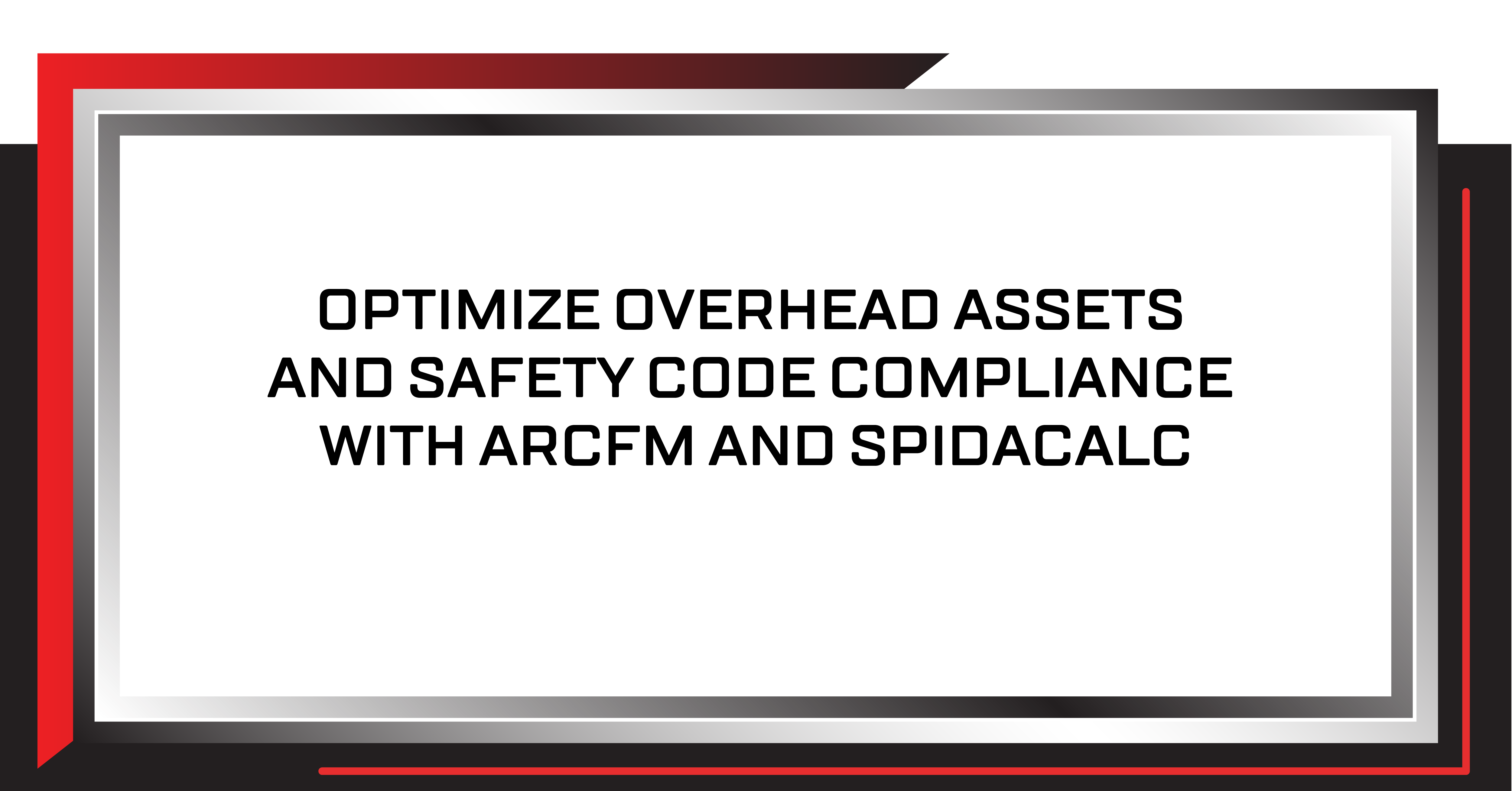 Optimize Overhead Assets and Safety Code Compliance with ArcFM and SPIDA®calc